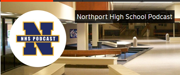 Listen to the Very First Northport High School Podcast!
