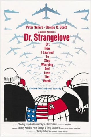 "Stanley Kubrick drafts a satirical masterwork of laughs and nuclear annihilation in ""Dr. Strangelove Or: How I Learned to Stop Worrying and Love the Bomb""."
