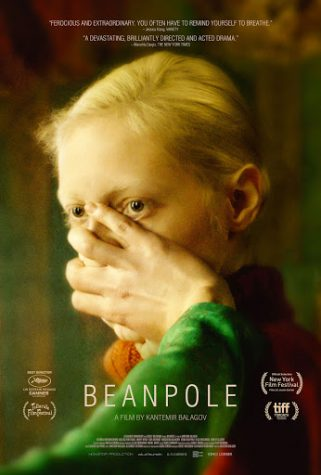 "Through use of revelatory acting and cinematography, ""Beanpole"", once and for all, proves the ago-old aphorism: war is hell."